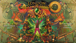 London Decompression Molecular Spectacular 2019